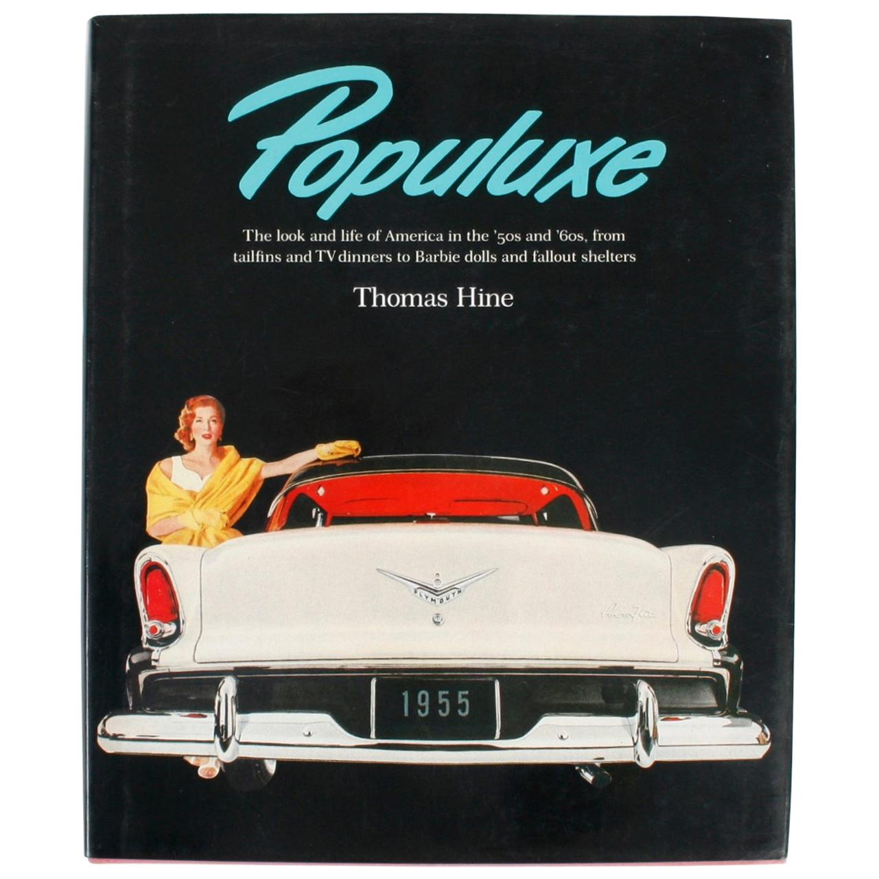 """Populuxe"" Book by Thomas Hine, First Edition"