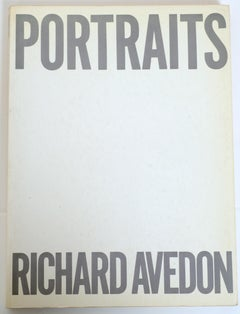 Portraits by Richard Avedon and an Essay by Harold Rosenberg, 1st Edition