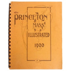 Princeton Mass, Illustrated 1900, as of 1972