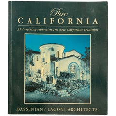 Pure California 35 Inspiring Houses In The New California Tradition
