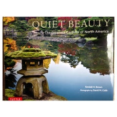"""""""Quiet Beauty: The Japanese Gardens of North America"""" Book"""
