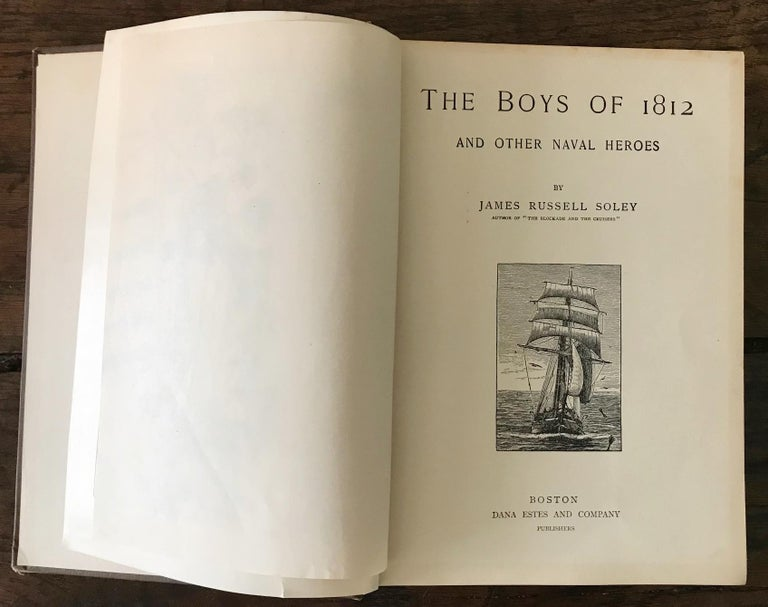 Rare Navel Book, The Boys of 1812 by James Russell Soley, Copyright 1888 In Fair Condition For Sale In Unteriberg, Schwyz