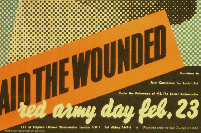 Rare Original Vintage WWII Poster by Henrion Aid The Wounded Soviet Red Army Day In Good Condition For Sale In London, GB
