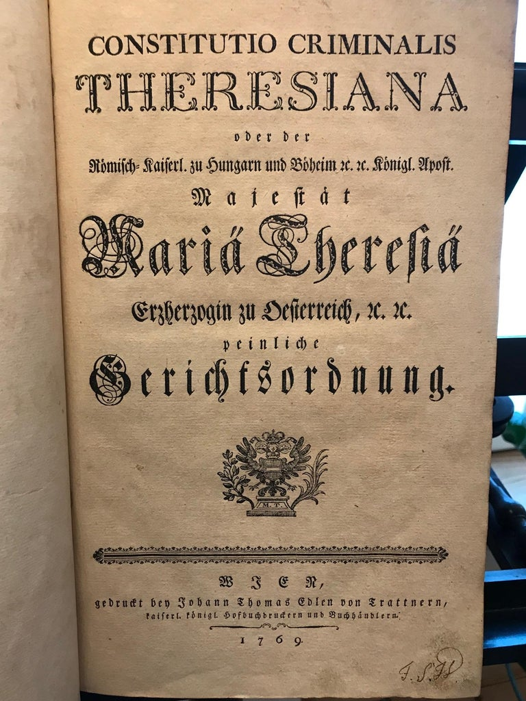 Rare Torture and Law Book, Constitutio Criminalis Theresiana, 1769 In Good Condition For Sale In Unteriberg, Schwyz