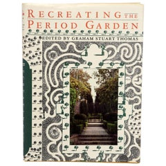 """Recreating the Period Garden"" by Graham by Stuart Thomas, First Edition"