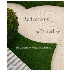 Reflections of Paradise The Gardens of Fernando Caruncho
