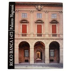Rolo Banca 1473: Palazzo Magnani, by Pier Luigi Cervellati, 1st Ed in English