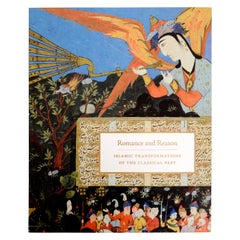 Romance and Reason Islamic Transformations of the Classical Past, 1st Ed
