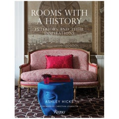 Rooms with a History Interiors and Their Inspirations