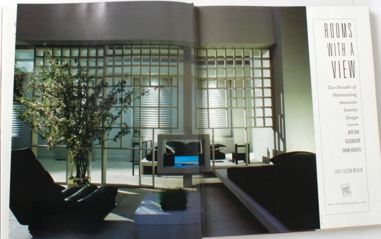Rooms with a View, Two Decades of Outstanding American Design from the Kips Bay Decorator Show Houses, by Chris Casson Madden. New York, Rizzoli, 1992. 1st Ed hardcover with dust jacket. 192 pp. Collection of 275 photographs of rooms designed over a