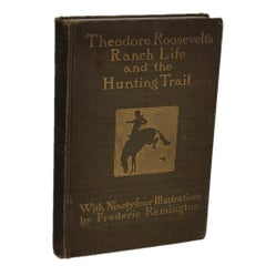 Roosevelt's Ranch Life and the Hunting Trail, Illustrated by Frederic Remington