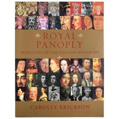 Royal Panoply Brief Lives of the English Monarchs by Carolly Erickson Book