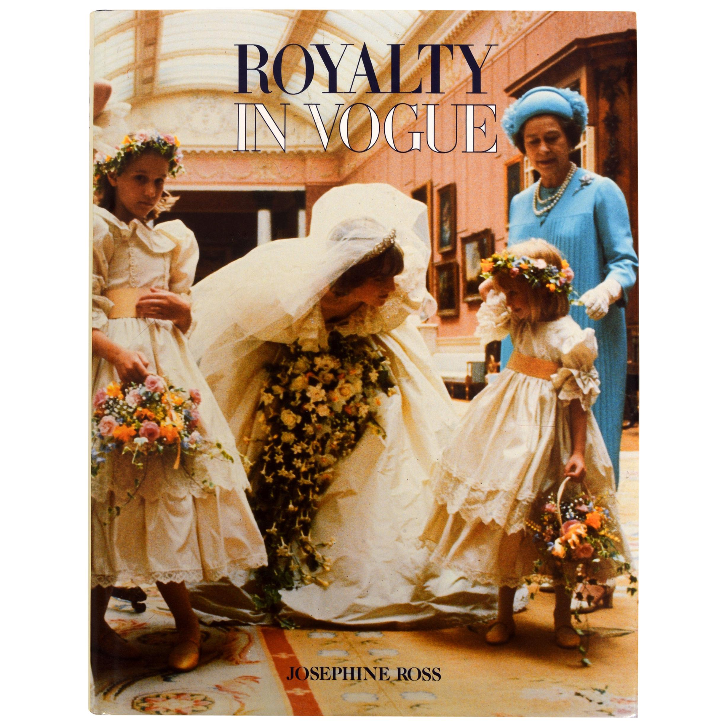 Royalty in Vogue by Josephine Ross, 1st Edition