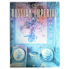 Russian Imperial Style by Laura Cerwinske, Stated 1st Ed