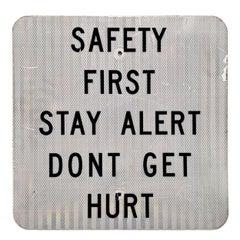 Safety First Vintage Road Sign