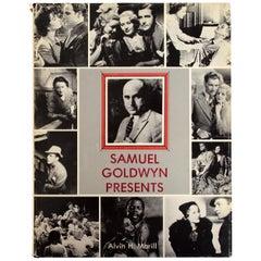 Samuel Goldwyn Presents by Alvin H Marill, 1st Edition