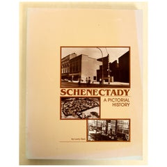 Schenectady A Pictorial History, Written and Signed by Larry Hart