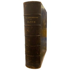 Schliemann, Henry, ILIOS, The City and the Country of the Troyans, 1885 Paris