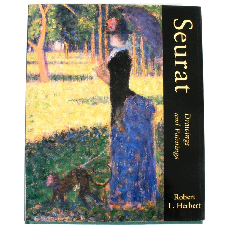 Seurat, Drawings and Paintings by Robert L. Herbert, First Edition For Sale