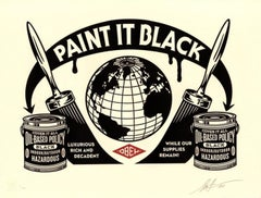Paint It Black, Shepard Fairey, Obey, Activism Street Art Letterpress