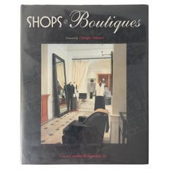 Shops & Boutiques, Foreword by Giorgio Armani by Grant Camden Kirkkpatric AIA
