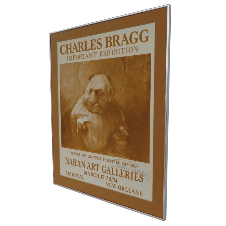 Signed Charles Bragg Poster, 1974  From an exhibition in New Orleans. Can ship unframed. The poster has no glass but can be added.