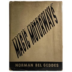 Signed Copy of Magic Motorways by Norman Bel Geddes