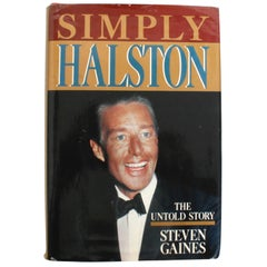 Simply Halston, The Untold Story by Steven Gaines, Signed First Edition