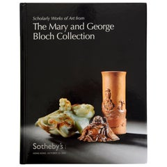 Sotheby's; Scholarly Works of Art, The Mary & George Bloch Collection, First Ed