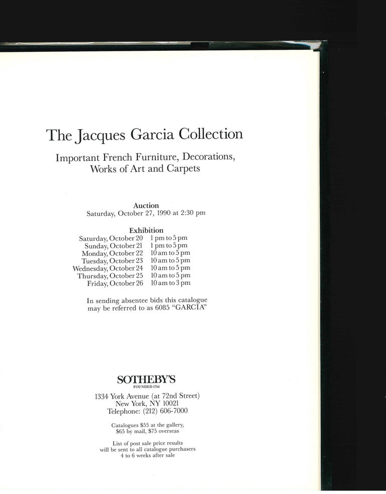 This is a very good copy of the Sotheby's 1990 sale of the Jacques Garcia collection of Important French Furniture, Decorations, Works of Art and Carpets which took place on October 297th 1990. 93 lots, illustrated in colour with brief description