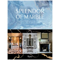 Splendor of Marble Marvelous Spaces by the Worlds Top Architects and Designers