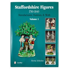 Staffordshire Figures 1780-1840, Volume 1 Reference and Collectors Book