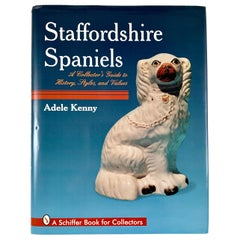Staffordshire Spaniels, a Collector's Guide, by Adele Kenny, First Edition