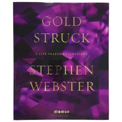 """Stephen Webster – Goldstruck: A Life Shaped by Jewellery"" Book Signed, 2015"