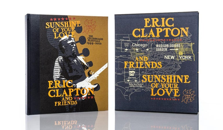 Sunshine of your love–The Crossroads Festivals 1999-2013 by Eric Clapton and Friends