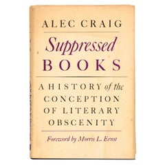 Suppressed Books a History of the Conception of Literary Obscenity First Edition