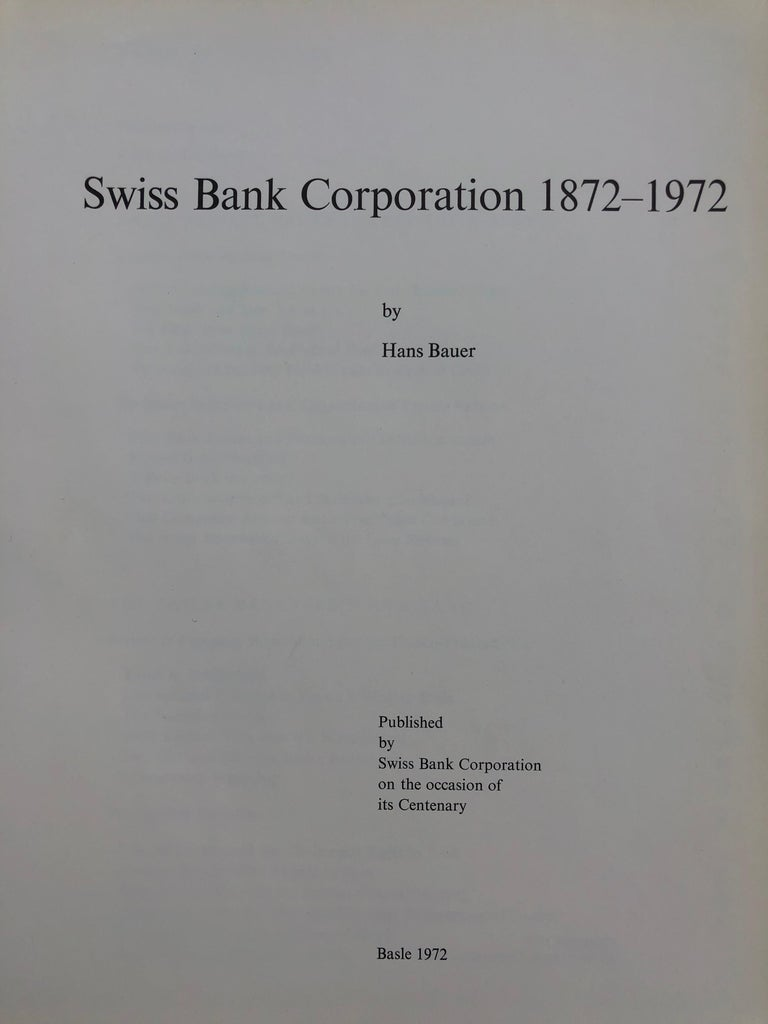 Swiss Bank Corporation 1872-1972 by Hans Bauer In Good Condition For Sale In London, GB
