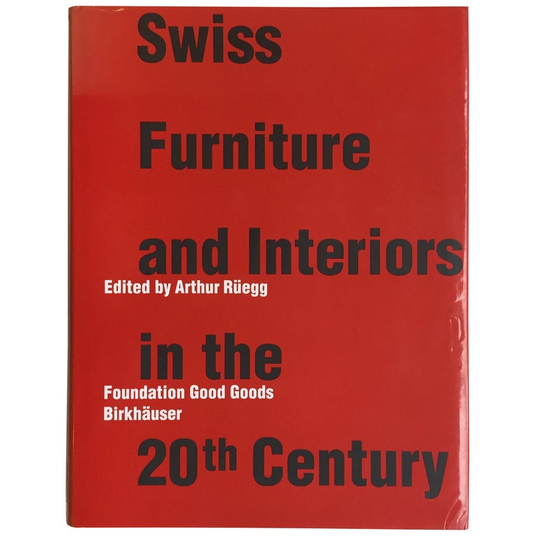Swiss Furniture and Interiors in the 20th Century For Sale