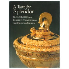 Taste for Splender, Russian Imperial and European Treasures
