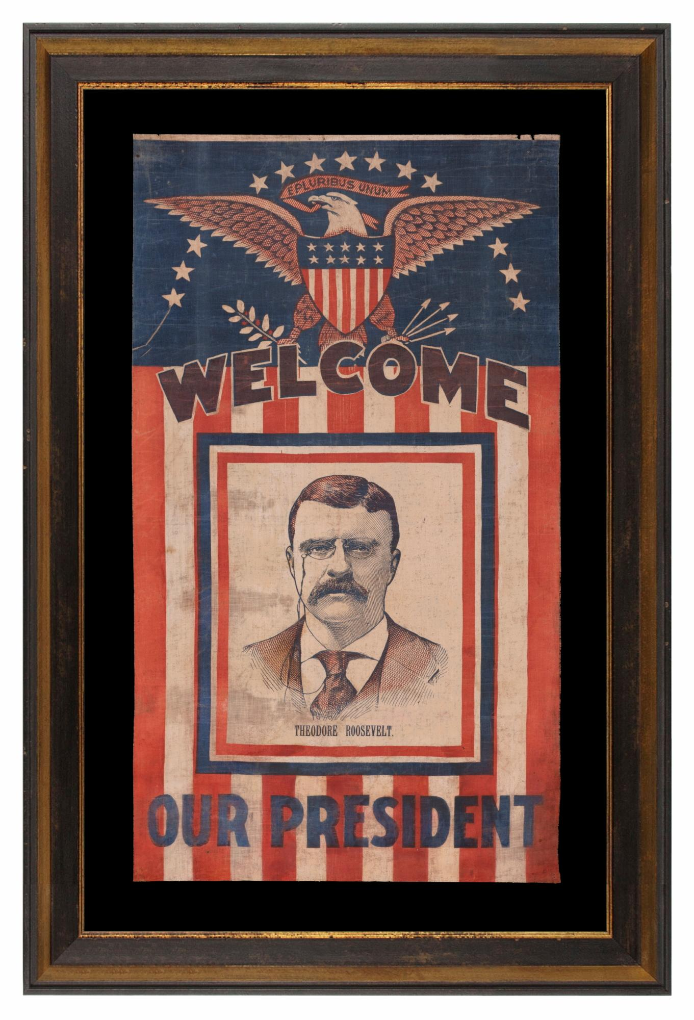 Teddy Roosevelt Parade Style Banner Likely Make for the 1912 Campaign