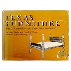 Texas Furniture: The Cabinetmakers & Their Work, 1840-1880, First Edition