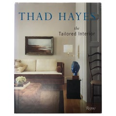 Thad Hayes The Tailored Interior Book