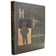 The Adventures of Huckleberry Finn by Mark Twain, First American Edition, 1885