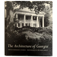 The Architecture of Georgia by and Signed by Frederick Nichols, 1st Ed