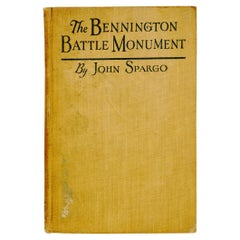 The Bennington Battle Monument Its Story and Its Meaning, circa 1925