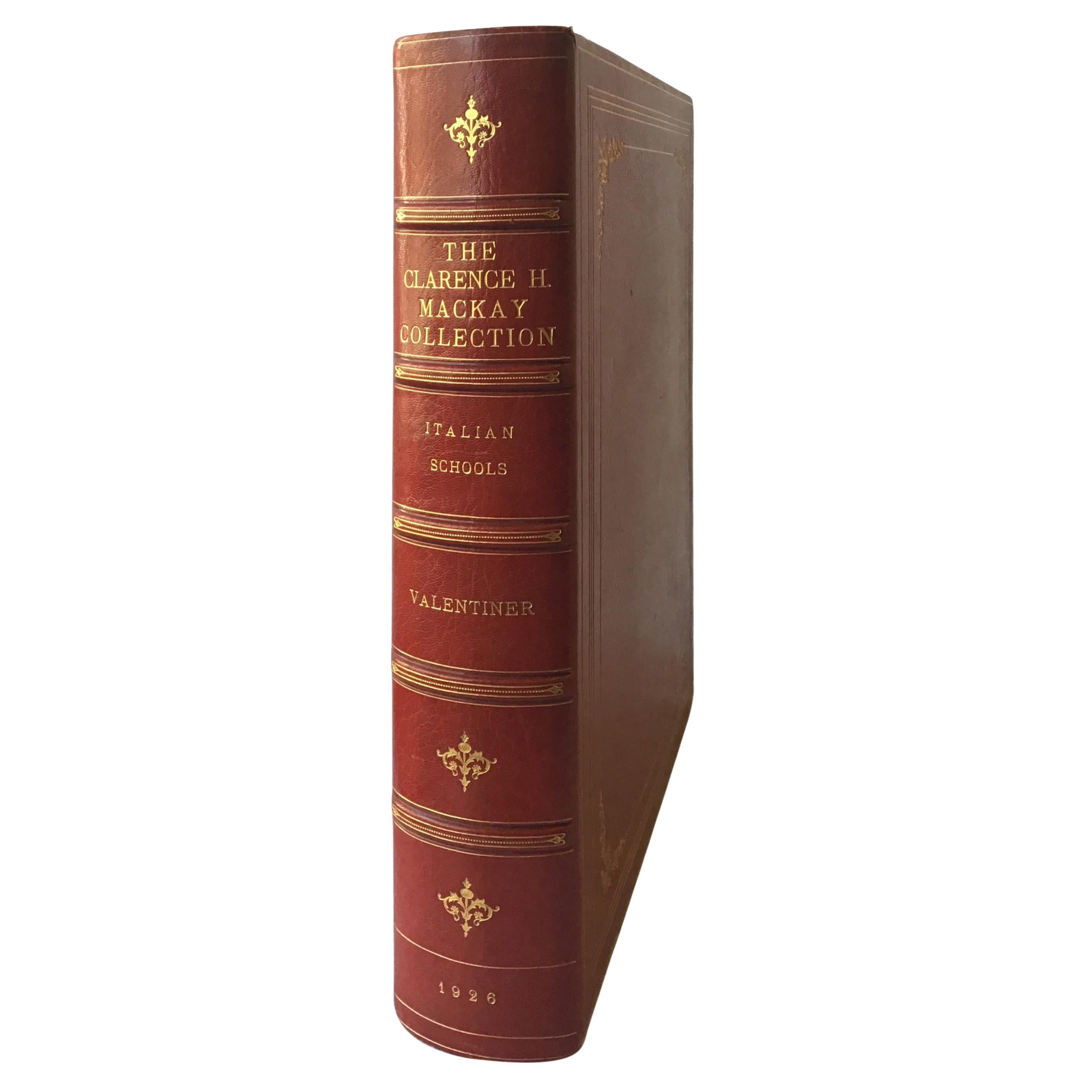 The Clarance H. Mackay Collection, Italian Schools, by William R. Valentiner