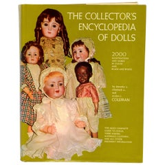 The Collector's Encyclopedia of Dolls, by Dorothy S. Coleman
