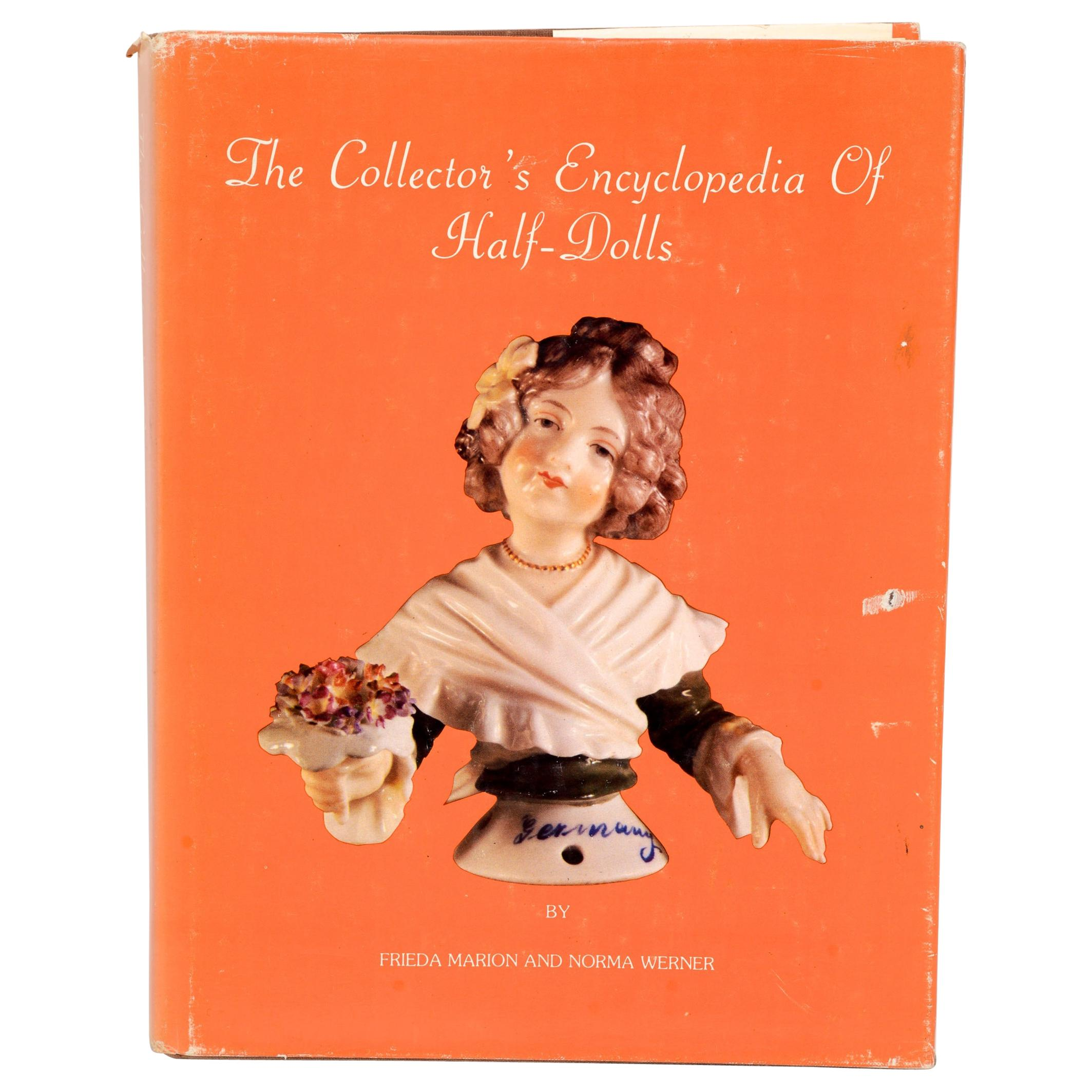 Collector's Encyclopaedia of Half Dolls by Norma Werner, First Edition