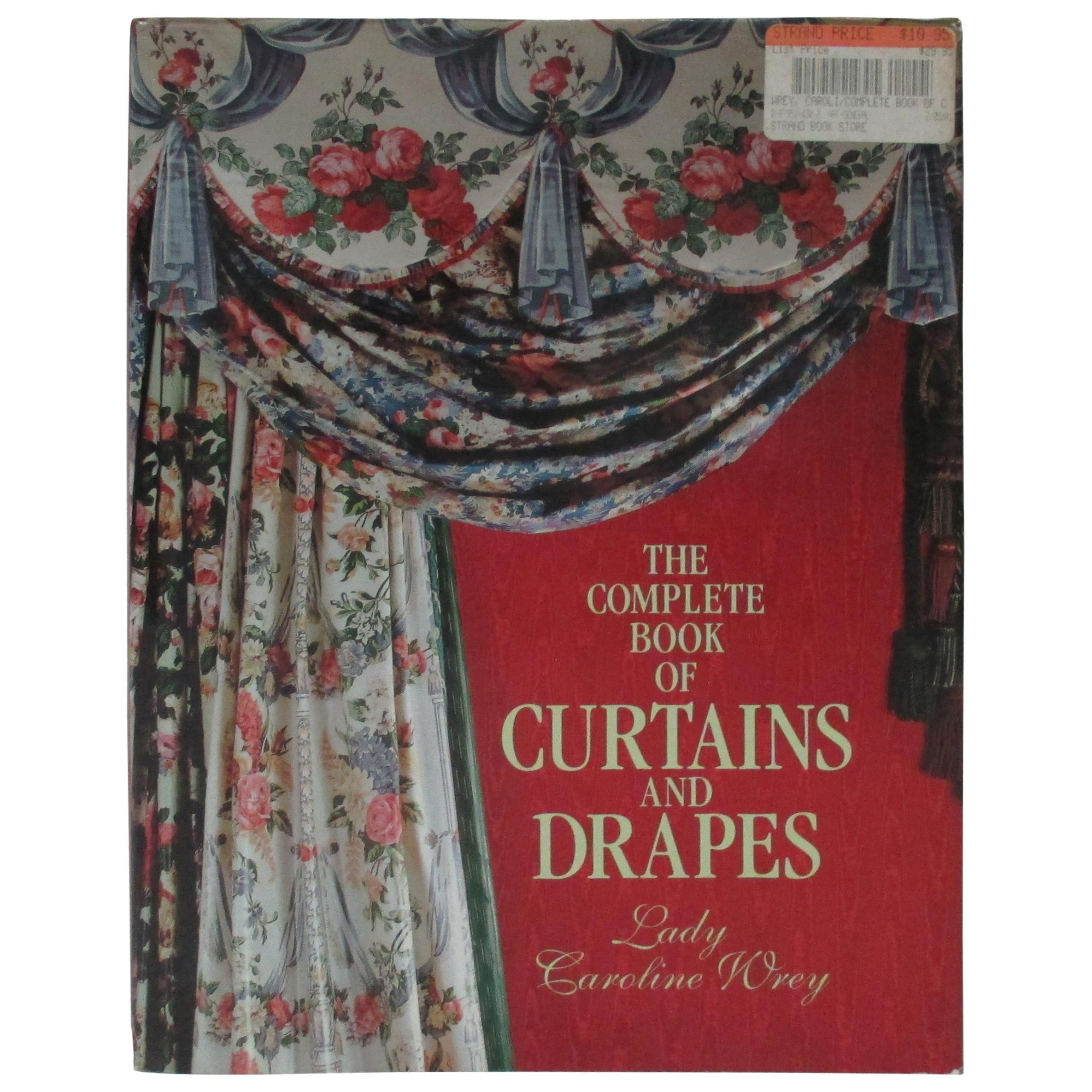 The Complete Book of Curtains and Drapes Hardcover
