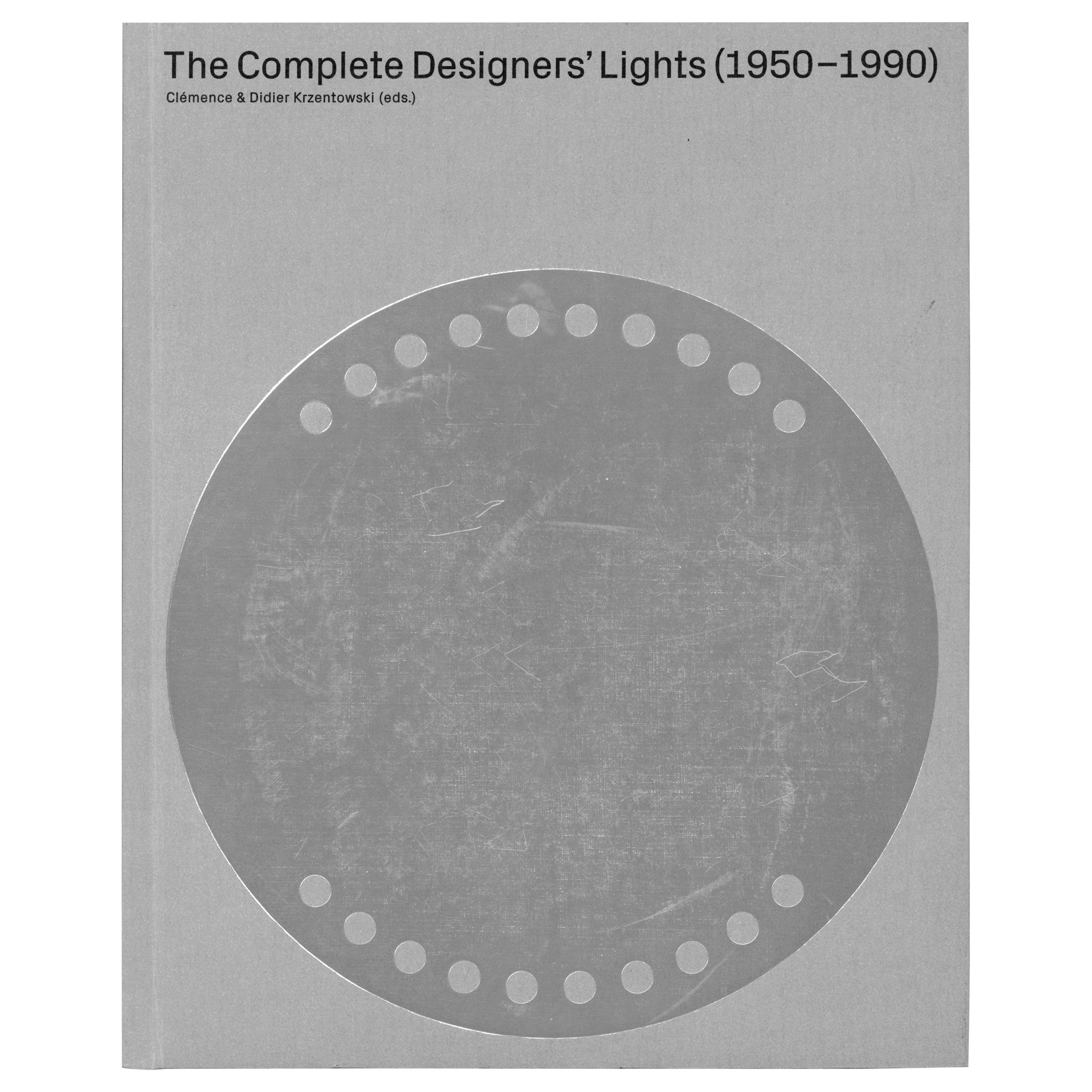 Complete Designers Lights 1950-1990, 30 Years of Collecting 'Book'